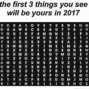 Just For Fun!!! The First 3 Things You See Will Be Yours In 2017 [Comment When You See It]